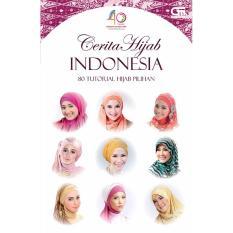 Cerita Hijab Indonesia: 80 Tutorial Hijab Pilihan
