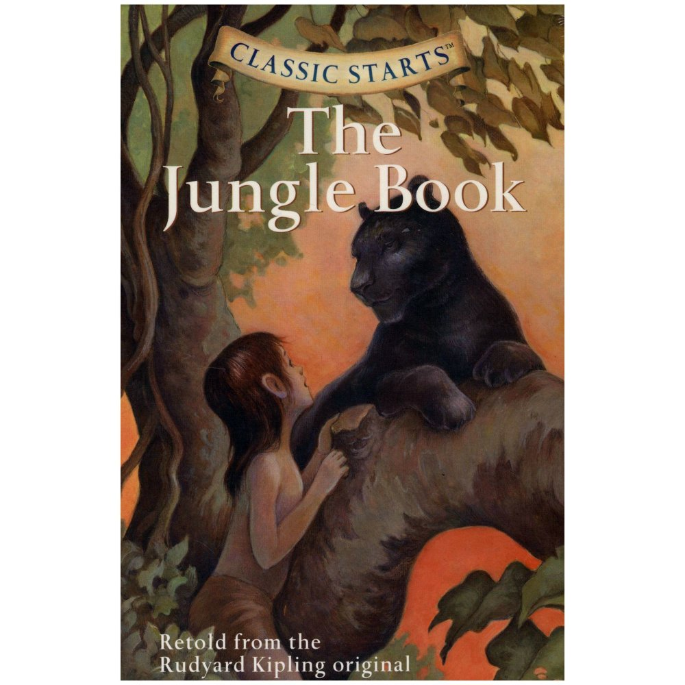 Classic Starts: The Jungle Book - Rudyard Kipling