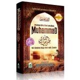 Ulasan Tentang Perjalanan Hidup Rasul Yang Agung Muhammad Saw