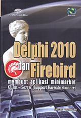 DELPHI 2010 DAN FIREBIRD - MEMBUAT APLIKASI MINIMARKET - CLIENT - SER