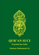 Desain Buku - Quran Suci Terjemah & Tafsir Maulana Muhammad Ali