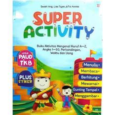 Diskon 10% Per 3 Buku! Super Activity Untuk Paud & Tk B
