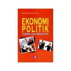 EKONOMI POLITIK TEORI DAN REALITA Irham Fahmi