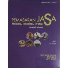Erlangga Pemasaran Jasa Manusia, Teknologi, Strategi Prespektif Indonesia Jl.2 Ed.7 C. Lovelock