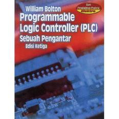 Erlangga Programmable Logic Controller PLC Sebuah Pengantar Edisi 3 by William Bolton