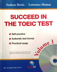 Erlangga - Succeed In The Toeic Test Volume 1 By Bukutoeflcom Group.