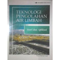 Erlangga Teknologi Pengolahan Air Limbah Teori dan Praktek - Nusa Idaman Said