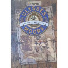 Ulasan Lengkap Erlangga Ulysses Moore Pintu Waktu Pierdomenico Buccalario