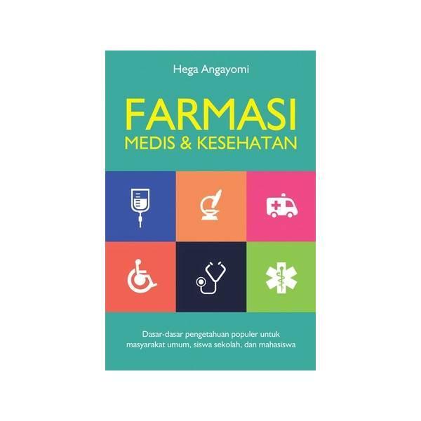 Farmasi- Medis Dan Kesehatan