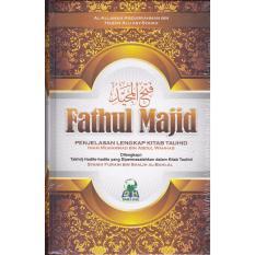 Fathul Majid - Darul Haq - Al Allamah Abdurrahman Alu Asy Syaikh