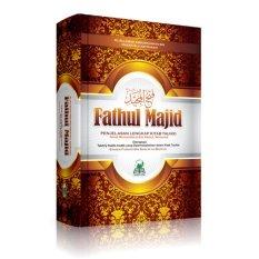 Jual Fathul Majid Penjelasan Lengkap Kitab Tauhid Murah