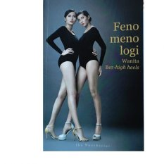 Review Fenomenologi Wanita Ber High Heels Book