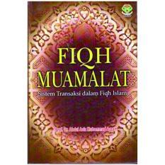 Fiqh Muamalat - Prof. Dr. Abdul Aziz M. Azzam