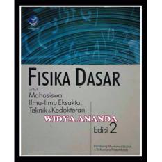Fisika Dasar, untuk Mahasiswa Ilmu-ilmu Eksakta, Teknik dan Kedokteran (Ed.2)