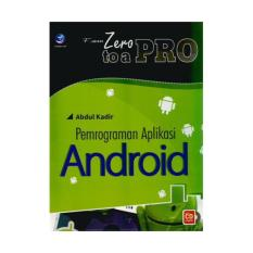 Harga From Zero To A Pro Pemrograman Aplikasi Android Cd Abdul Kadir Andi Offset Ori