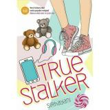 Jual Gramedia True Stalker Novel Wattpad Gramedia Original
