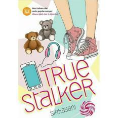 Toko Gramedia True Stalker Novel Wattpad Lengkap