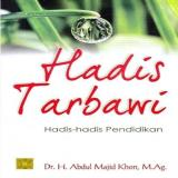 Harga Hadis Tarbawi Hadis Hadis Pendidikan H Abdul Majid Khon Buku P Original