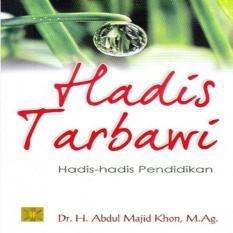 Jual Hadis Tarbawi Hadis Hadis Pendidikan H Abdul Majid Khon Buku P Multi Branded