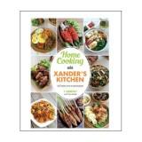 Promo Home Cooking Ala Xander S Kitchen 100 Resep Hits Di Instagram Gramedia