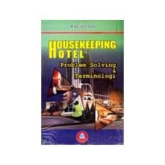 HOUSEKEEPING HOTEL PROBLEM SOLVING Bagyono