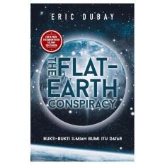 Beli Hutamedia The Flat Earth Conspiracy Bumi Media Kredit Dki Jakarta