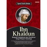 Harga Ibn Khaldun Biografi Intelektual Dan Pemikiran Sang Pelopor Sosiologi Termurah