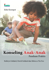 Jual Indeks Konseling Anak Anak Sebuah Panduan Praktis Edisi 4 Kathryn Geldard Indeks Branded