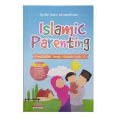 Islamic Parenting - Pendidikan Anak Metode Nabi - Aqwam - Syaikh Jamal Abdurrahman