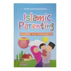 Islamic Parenting - Syaikh Jamal Abdurrahman - Aqwam