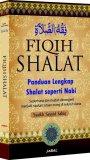 Harga Jabal Fiqih Shalat Panduan Lengkap Shalat Seperti Nabi Yang Murah