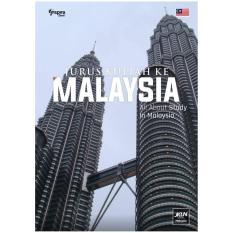 Jurus Kuliah ke Malaysia (Panduan Sukses Kuliah di Malaysia)