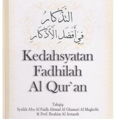 Kedahsyatan Fadhilah Al Qur'an - Pustaka Azzam - Imam Al Qurthubi
