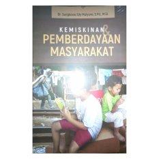 Review Kemiskinan Dan Pemberdayaan Masyarkat Terbaru