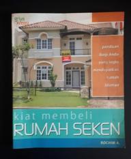 Kiat Membeli Rumah Seken - Rochim A.
