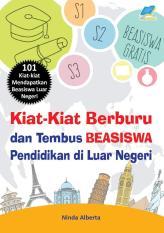 Kiat2 Berburu & Tembus Beasiswa Pendidikan Di Luar Negeri By Desain Buku.