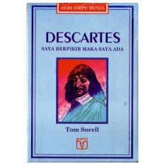 Jual Kiblat Buku Descartes Saya Berpikir Maka Saya Ada Seri Empu Dunia Tom Sorell Jawa Barat Murah