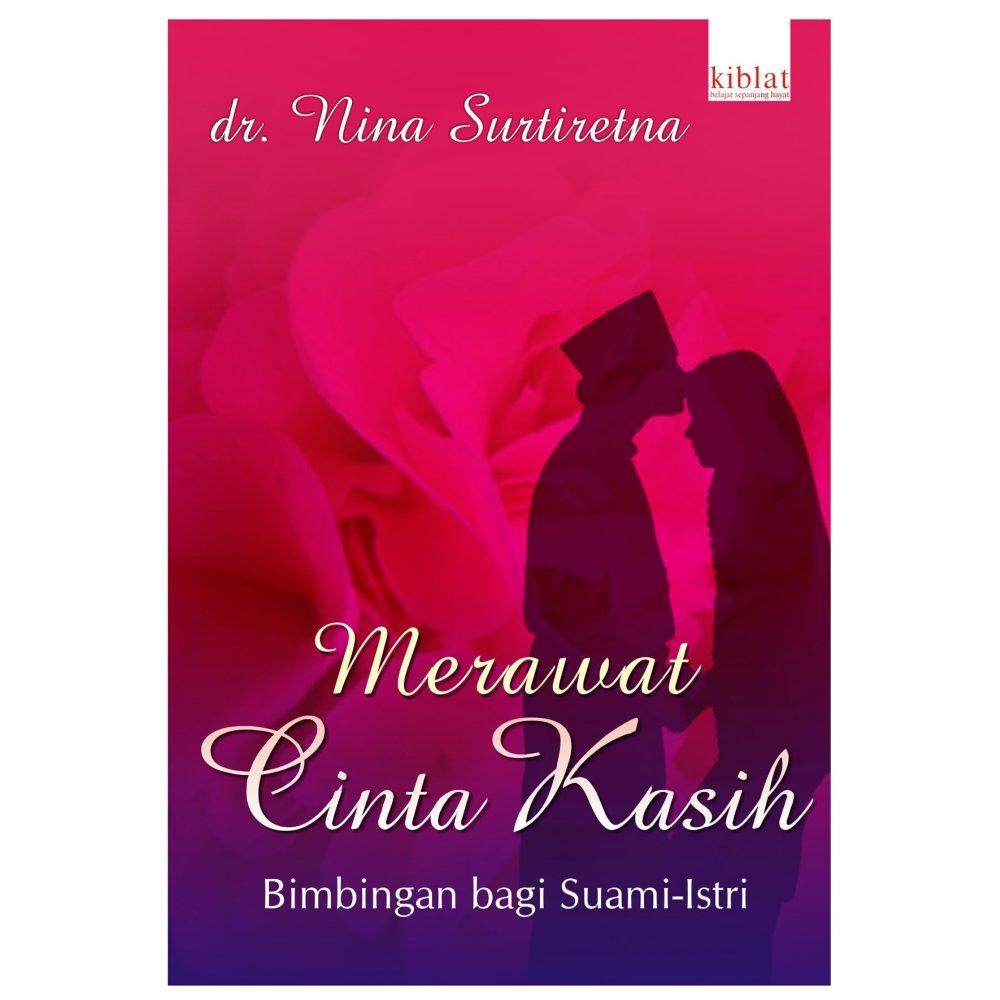 Kiblat Buku - Merawat Cinta Kasih - Nina Surtiretna