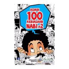 Komik 100 Kebiasaan Nabi Seri 2