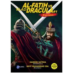 Komik Al Fatih Vs Vlad Dracula 1 Kegelapan Asli