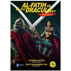 Komik Al Fatih vs Vlad Dracula #1 Kegelapan