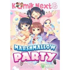 Komik Next G Marshmallow Party