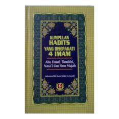 Kumpulan Hadits yang disepakati 4 Imam - ( Abu Daud , Tirmidzi, Nasa'i dan Ibnu Majah ) - Pustaka Azzam - Syaikh Muhammad bin Kamal Khalid As-Suyuthi