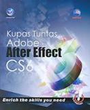 Harga Kupas Tuntas Adobe After Effect Cs6 Madcoms Buku Komputer Baru