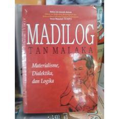 Madilog Tan Malaka: Materialisme, Dialektika, dan Logika
