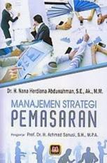MANAJEMEN STRATEGI PEMASARAN - H. NANA HERDIANA ABDURRAHMAN - BUKU MA