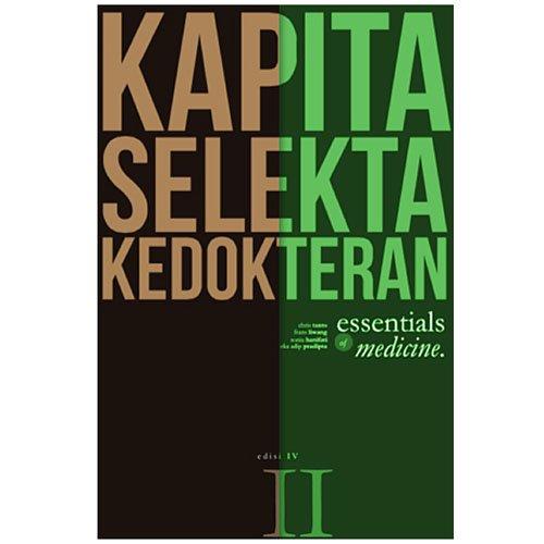 Media Aesculapius - Kapita Selekta Kedokteran Ed. IV Jilid I & II