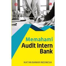 Harga Memahami Audit Intern Perbankan Ed Revisi Dki Jakarta