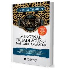 Mengenal Pribadi Agung Nabi Muhammad SAW