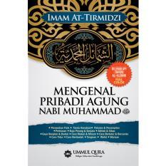 Jual Mengenal Pribadi Agung Nabi Muhammad Saw Hard Cover Ummul Qura Ummul Qura Online